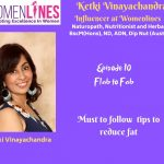 Episode 10- Ketki Naturopath Series-Flab To Fab