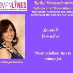 Episode 11- Ketki Naturopath Series-Flab To Fab part