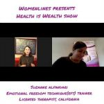 Health is Wealth Show- Emotional Freedom Technique (EFT) Expert Suzanne Alfandari