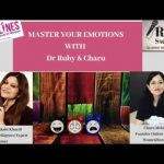 Teaser for Upcoming Show-Master Your Emotions with Dr Ruby and Charu