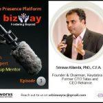 Episode 3: Bizway- An Online Presence Platform Talk Show presents Entrepreneur Srinivas Kilambi's Wow Story