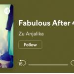 Fabulous After 40 Secrets Revealed by Personal Branding Expert Zu Anjalika